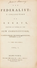 Books:Americana & American History, [Alexander Hamilton, James Madison, and John Jay]. The Federalist: A Collection of Essays, Written in Favour of th...