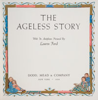 Lauren Ford. The Ageless Story. New York: 1939. Hand-numbered 116 of 350 copies, with an original signed drawi