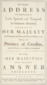 [The Carolinas]. The Humble Address of the Right Honourable the Lords Spiritual and Temporal In Parliament Asse