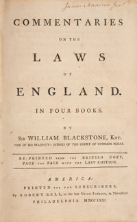 [James Madison]. Sir William Blackstone, Knt. Commentaries on the Laws of England. In Four Books.</