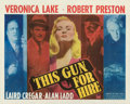 """Movie Posters:Film Noir, This Gun for Hire (Paramount, 1942). Fine on Paper. Half Sheet (22"""" X 28"""") Style B.. ..."""