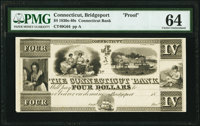 Bridgeport, CT- Connecticut Bank $4 18__ G64 Proof PMG Choice Uncirculated 64