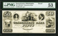 Obsoletes By State:Pennsylvania, Philadelphia, PA- Tradesmens Bank $50 18__ G16 as Hoober 305-606 Proof PMG About Uncirculated 53.. ...