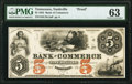 Obsoletes By State:Tennessee, Nashville, TN- Bank of Commerce $5 Nov. 15, 1855 as G12 as Garland 803 Proof PMG Choice Uncirculated 63.