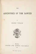 Books:Literature Pre-1900, Mark Twain. The Adventures of Tom Sawyer. London: Chatto and Windus, 1876. The true first edition, preceding the fir...