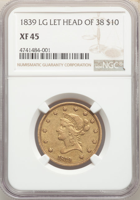 1839/8 $10 Large Letters, MS 45 NGC