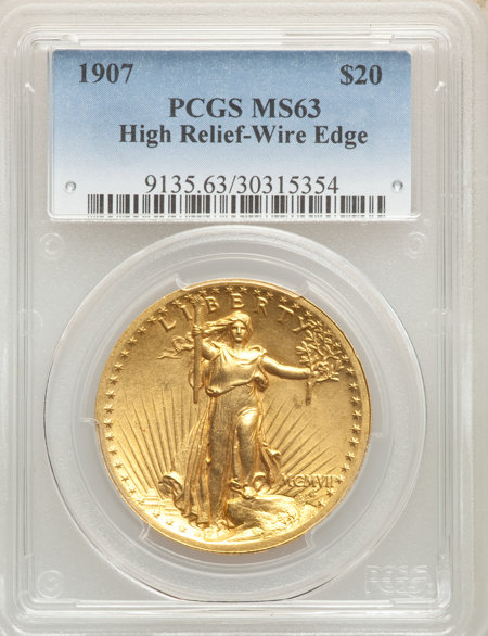 1907 $20 High Relief, Wire Rim 63 PCGS