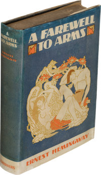 Ernest Hemingway. A Farewell to Arms. New York: Charles Scribner's Sons, 1929. First edition
