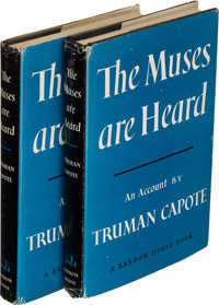Truman Capote. Two copies of The Muses Are Heard. New York: [1956]. First editions. One signed, one inscribed... (Total:...