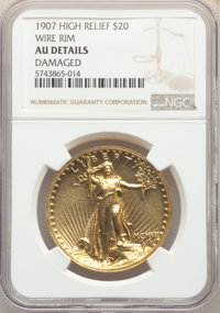 1907 $20 High Relief, Wire Rim -- Damaged -- NGC Details. AU. Mintage 12,367....(PCGS# 9135)