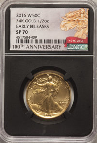 2016-W 50C Walking Liberty, 100th Anniversary, Half-Ounce 24K Gold, Early Releases, SP70 NGC. NGC Census: (4280). PCGS P...