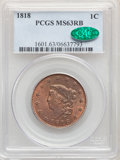 1818 1C MS63 Red and Brown PCGS. CAC. PCGS Population: (143/60). NGC Census: (59/53). CDN: $760 Whsle. Bid for NGC/PCGS...
