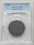 Large Cents, 1807 1C Large Fraction VF25 PCGS. PCGS Population: (11/56). NGC Census: (3/20). VF25. Mintage 829,221. ...
