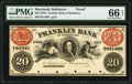 Obsoletes By State:Maryland, Baltimore, MD- Franklin Bank of Baltimore $20 18__ as G108 Shank 5.75.34 Proof PMG Gem Uncirculated 66 EPQ.. ...