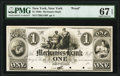 New York, NY- Mechanics Bank $1 18__ G140 Proof PMG Superb Gem Unc 67 EPQ