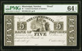 Natchez, MS- Commercial Bank of Natchez $5 18__ G150 Kraus 4020p Proof PMG Choice Uncirculated 64 EPQ