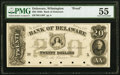 Obsoletes By State:Delaware, Wilmington, DE-Bank of Delaware $20 18__ as G140 Proof PMG About Uncirculated 55.. ...