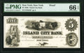 New York, NY- Island City Bank $5 18__ as G8 Proof PMG Gem Uncirculated 66 EPQ