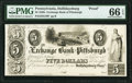 Obsoletes By State:Pennsylvania, Hollidaysburg, PA- Exchange Bank of Pittsburgh, Hollidaysburg Office of Discount and Deposite $5 18__ as G70 Proof PMG Gem...