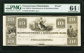 Obsoletes By State:Pennsylvania, Philadelphia, PA- Manufacturers & Mechanics Bank of the Northern Liberties $10 18__ UNL Proof PMG Choice Uncirculated 64 E...