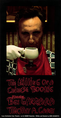 """The Killing of a Chinese Bookie (Faces, 1976). Fine/Very Fine on Linen. Special Full-Bleed Poster (16.75"""" X 32""""..."""