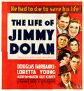 "Movie Posters:Drama, The Life of Jimmy Dolan (Warner Bros., 1933). Fine+ on Linen. Six Sheet (75.5"" X 82"").. ..."