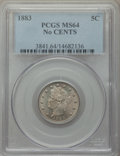 1883 5C No Cents MS64 PCGS. PCGS Population: (3712/2276). NGC Census: (2525/2497). CDN: $60 Whsle. Bid for NGC/PCGS MS64...