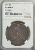 Seated Dollars: , 1871 $1 -- Cleaned -- NGC Details. VF. Mintage 1,074,760. ...