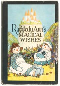 Books:General, Raggedy Ann's Magical Wishes Hardcover (Donohue, 1928)....