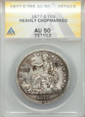 1877-S T$1 -- Heavily Chopmarked -- ANACS. AU50 Details....(PCGS# 87046)