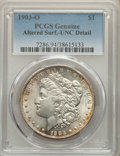 1903-O $1 -- Altered Surfaces -- PCGS Genuine. Unc Details. Mintage 4,450,000. ...(PCGS# 7286)