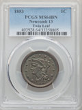 1853 1C Newcomb -13, R.1, Twin Leaf, MS64 Brown PCGS. PCGS Population: (3/1). NGC Census: (3/1). MS64. Mintage 6,641,131...