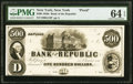 New York, NY- Bank of the Republic $500 18__ G18 Proof PMG Choice Uncirculated 64 EPQ, 4 POCs