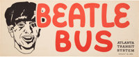 "The Beatles Ultra Rare ""Beatle Bus"" Atlanta Transit System Promotional Sign (1965)"
