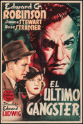 """Movie Posters:Crime, The Last Gangster (MGM, 1939). Fine- on Linen. Spanish One Sheet (27"""" X 39""""). Crime.. ..."""