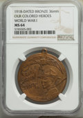 20th Century Tokens and Medals, 1918 World War 1, Our Colored Heroes Medal, MS64 NGC. Bronze, 36mm....
