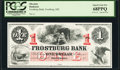 Obsoletes By State:Maryland, Frostburg, MD- Frostburg Bank $1 18__ Special Proof PCGS Superb Gem New 68PPQ.. ...
