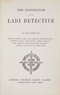 Books:Mystery & Detective Fiction, Anonymous. The Experiences of a Lady Detecti...
