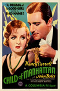 """Movie Posters:Drama, Child of Manhattan (Columbia, 1933). Folded, Very Fine+. One Sheet (27"""" X 41""""). From the Mike Kaplan Collection."""