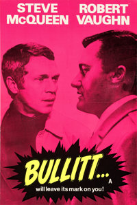 "Bullitt (Warner Bros., 1969). Very Fine- on Linen. Silk Screen Full-Bleed Day-Glo British Double Crown (20"" X 30&qu..."