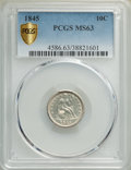 1845 10C MS63 PCGS. PCGS Population: (18/38 and 0/2+). NGC Census: (23/49 and 0/0+). CDN: $600 Whsle. Bid for NGC/PCGS M...