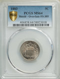 1883/2 5C Overdate FS-305 MS64 PCGS. PCGS Population: (4/2 and 2/0+). NGC Census: (0/0 and 0/0+). MS64. Mintage 1,456,91...