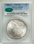 1885-S/S $1 VAM-6 MS63 PCGS. CAC. A Top 100 Variety. PCGS Population: (28/25). NGC Census: (7/7). MS63. From the Bert...