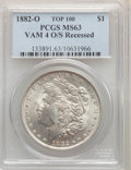 1882-O/S $1 Recessed, VAM-4, MS63 PCGS. A Top 100 Variety. PCGS Population: (297/54). NGC Census: (41/15). MS63....(PCGS...