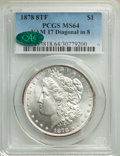 Morgan Dollars, 1878 8TF $1 Diagonal In 8, VAM-17, MS64 PCGS. CAC. PCGS Population: (66/18). NGC Census: (68/4). MS64. . From the Bert ...