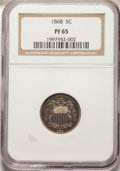 1868 5C PR65 NGC. NGC Census: (59/18). PCGS Population: (61/15). CDN: $650 Whsle. Bid for NGC/PCGS PR65. Mintage 600...