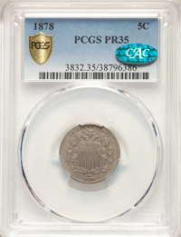 1878 5C PR35 PCGS. CAC. PCGS Population: (1/883 and 0/16+). NGC Census: (0/577 and 0/7+). CDN: $890 Whsle. Bid for NGC/P...