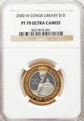 2000-W $10 Library of Congress Bimetallic Ten Dollar PR70 Ultra Cameo NGC. NGC Census: (1018). PCGS Population: (521). C...