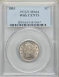 1883 5C With Cents MS64 PCGS. PCGS Population: (464/270). NGC Census: (338/206). CDN: $200 Whsle. Bid for NGC/PCGS MS64...