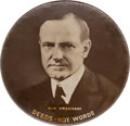 """Political:Pinback Buttons (1896-present), Calvin Coolidge: Large """"Deeds Not Words"""" Picture Pin...."""